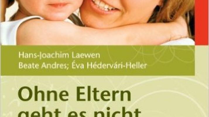 «Ohne Eltern geht es nicht – Die Eingewöhnung von Kindern in Krippen und Tagespflegestellen»